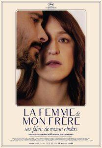 Le Cinéma du lac présente LA FEMME DE MON FRÈRE @ Auditorium Desjardins de la Polyvalente de Disraeli