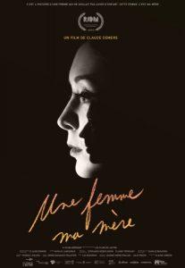 Le Cinéma du lac présente UNE FEMME, MA MÈRE de Claude Demers @ Salle Desjardins